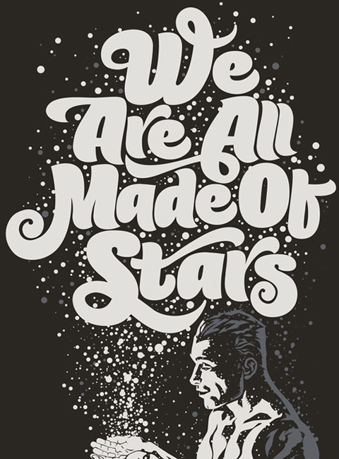 weareallmadeofstars 20 Truly Beautiful Typography Poster Designs