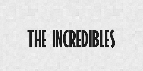 increadibles 20 Free Fonts Used In Iconic Movies