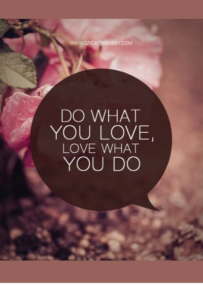 dowhatyoulove 70 Design And Motivational Quotes Visualised A Must Read