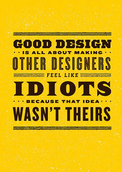gooddesignmakingothersfeelbad 70 Design And Motivational Quotes Visualised A Must Read