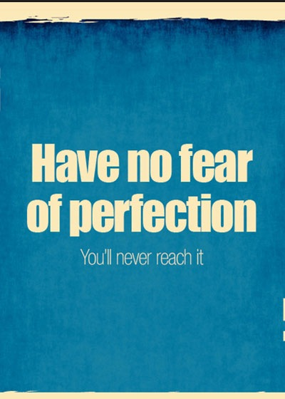 havenofearofperfection 70 Design And Motivational Quotes Visualised A Must Read