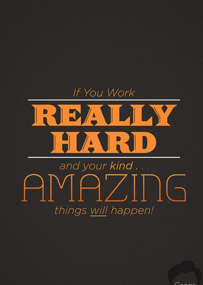 ifyouworkhard 70 Design And Motivational Quotes Visualised A Must Read