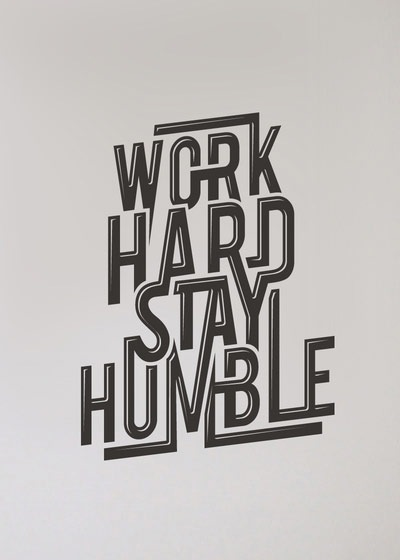 workhardstayhumble 70 Design And Motivational Quotes Visualised A Must Read