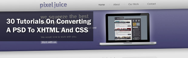 banner 30 Tutorials On Converting A PSD To XHTML And CSS