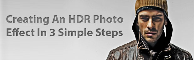 creatingahdreffect Creating An HDR Photo Effect In 3 Simple Steps