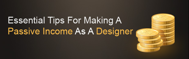 passive inome banner Essential Tips For Making A Passive Income As A Designer