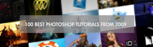 bannerbesttuts09 100 Best Photoshop Tutorials From 2009