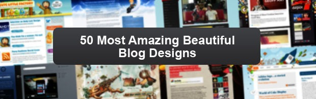 blogdesignsbanner 50 Most Amazing Beautiful Blog Designs