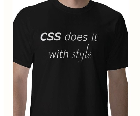 cssdoesitwithstyle 20 Funny T shirt Designs For designers And Web designers