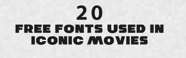 20freefontsbanner 20 Free Fonts Used In Iconic Movies