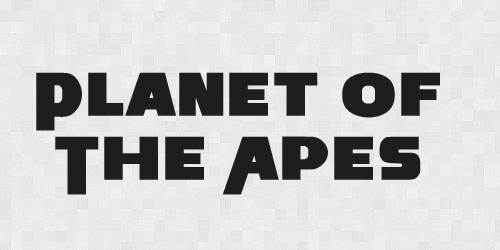 planetoftheape 20 Free Fonts Used In Iconic Movies