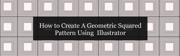 howtocreateageometricpatternusingillustrator Quick Tip: How to Create A Geometric Squared Pattern Using Illustrator