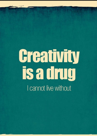 creativty-is-a-drug