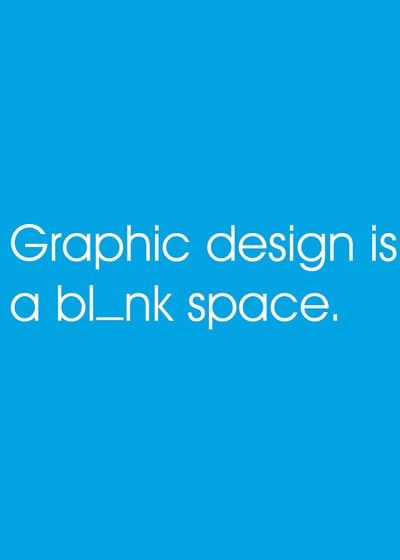 graphic-design-is-a-blank-space