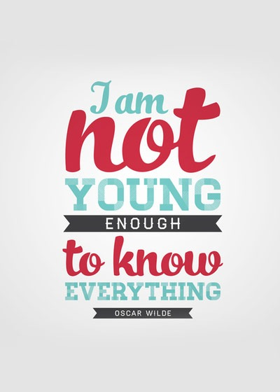 i-am-young-enough-to-know-everything