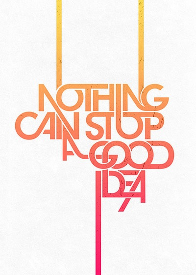 nothingcanstopagoodidea 70 Design And Motivational Quotes Visualised A Must Read