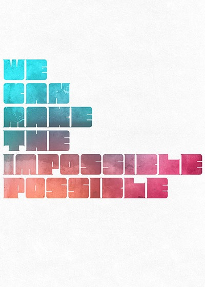 wecanmakethepossibleimpossible 70 Design And Motivational Quotes Visualised A Must Read