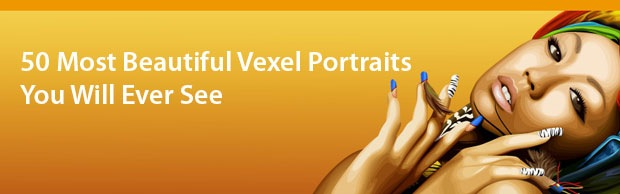 beautifulvexelportaits 50 Most Beautiful Vexel Portraits You Will Ever See