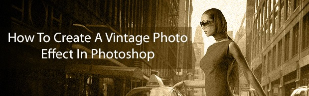 howtocreateavintagephotousingphotoshop How To Create A Vintage Photo Effect Using Photoshop