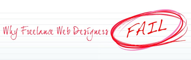 whyfreelancewebdesignersfail The Best Design Articles From 2012