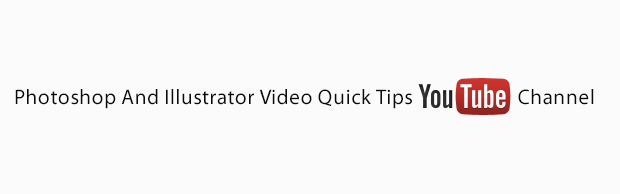 youtubechannel Photoshop And Illustrator Video Quick Tips Our New YouTube Channel