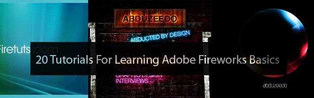 learningadobefireworks 20 Tutorials For Learning Adobe Fireworks Basics