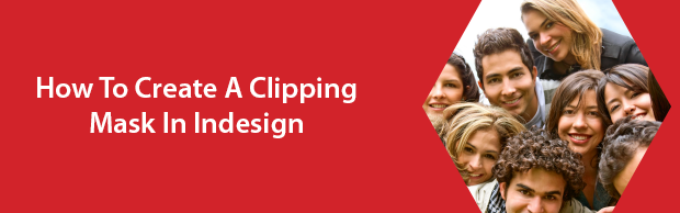 creatingclippingmaskindesign How to rescale an InDesign page
