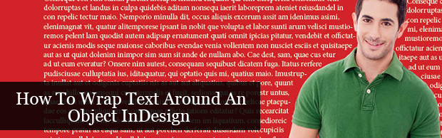 howtowraptextaroundobjectinindesign How to rescale an InDesign page