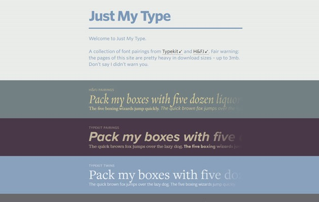 just my type How to choose the perfect font pairing for your web project