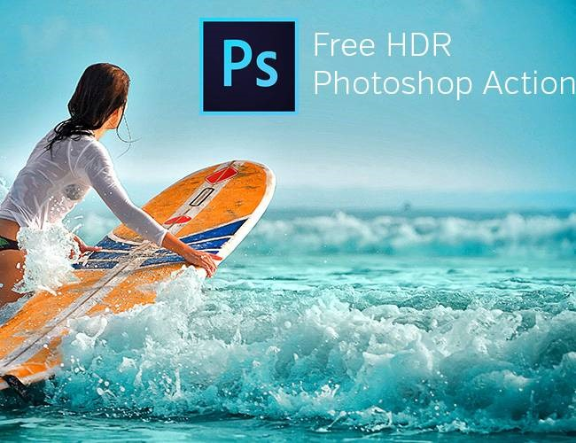 hdr 100 Must download free Photoshop actions (And everything else you should know)