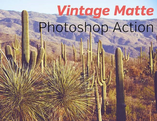 vintage matte 100 Must download free Photoshop actions (And everything else you should know)