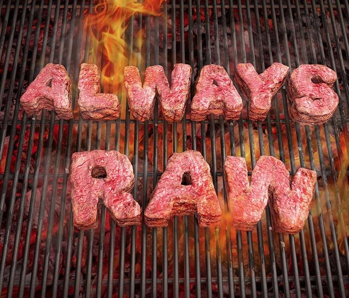 always-raw
